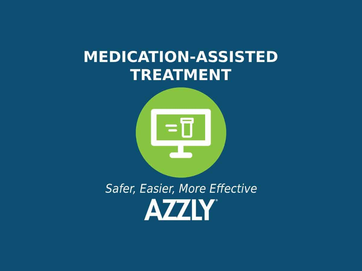 Medication-Assisted Treatment Is Safer, Easier, And More Effective