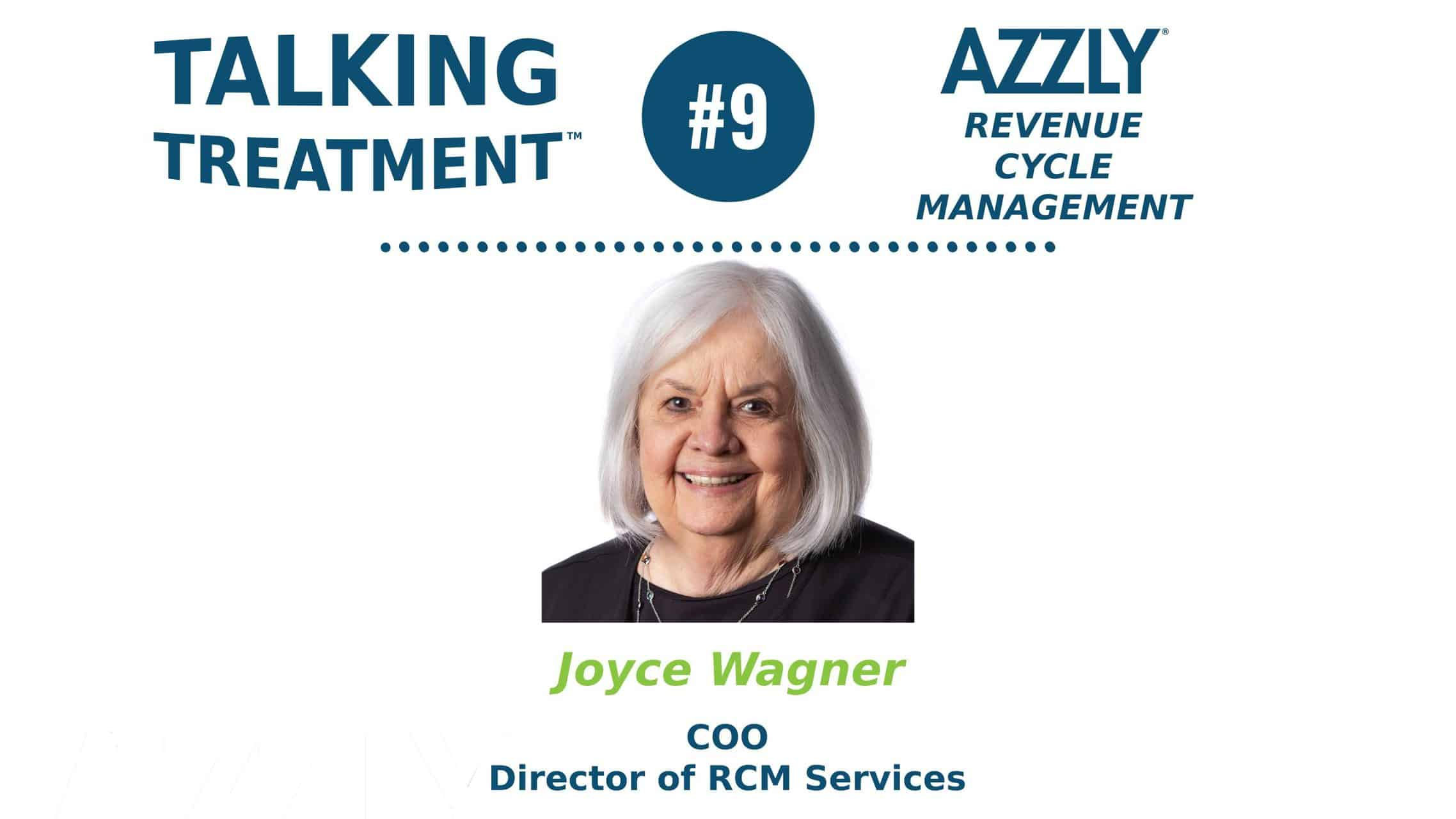 Talking Treatment™ Podcast Episode On AZZLY® Revenue Cycle Management Services